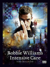 """Robbie Williams: """"Intensive Care"""" for Piano, Voice and Guitar (Piano Voi"""