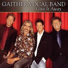 Gaither Vocal Band - Give It Away - CD - 2006