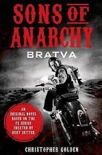 Sons of Anarchy: Bratva by Christopher Golden (Hardback, 2014)