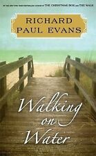 WALKING ON WATER Walk Series # 5 by Richard Paul Evans (2014) NEW book fiction