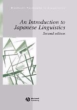 An Introduction to Japanese Linguistics (Blackwell Textbooks in Linguistics)