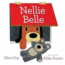 Nellie Belle by Mem Fox (2015, Hardcover)