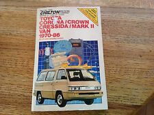 Chilton Toyota Corona/Crown Cressida/Mark II Van 1970-1986 Repair & Tune-Up