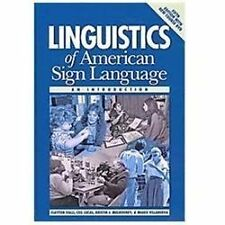 Linguistics of American Sign Language : An Introduction by Clayton Valli,...