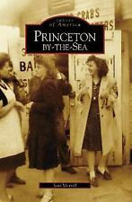 Princeton-by-the-Sea (Images of America: California) by Morrall, June