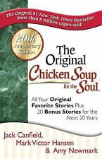 Chicken Soup for the Soul 20th Anniversary Edition: All Your Favorite Original S
