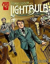 Thomas Edison and the Lightbulb (Inventions and Discovery)