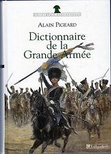 C1 NAPOLEON Pigeard DICTIONNAIRE DE LA GRANDE ARMEE