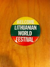 Welcome Lithuanian World Festival Pin Back Button B1-L15 *