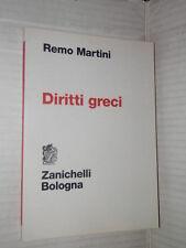 DIRITTI GRECI Remo Martini Zanichelli 2009 libro diritto manuale corso giuridica