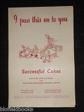 I Pass This On To You; Vintage Cookery Leaflet c1950's - Successful Cake Recipes