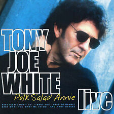 Polk Salad Annie Live by Tony Joe White (CD, Jan-2004, Wonderful Music Of)
