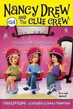 Nancy Drew and the Clue Crew: Princess Mix-Up Mystery No. 24 by Carolyn Keene...