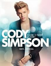 Cody Simpson: Welcome to Paradise: My Journey, Simpson, Cody, Good Condition, Bo