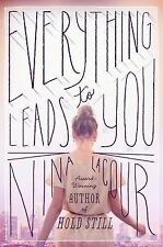 Everything Leads to You, LaCour, Nina, Dutton Books for Young Readers (2014-05-1