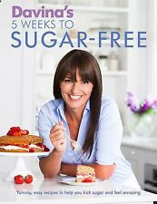 Davina's 5 Weeks to Sugar-Free by Davina McCall (New Paperback Book)