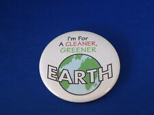"""I'M FOR A CLEANER, GREENER EARTH"" Lot of 100 BUTTONS pin 1/4"" ECOLOGY badge BIG"