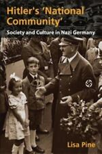 "Hitler's ""National Community"": Society and Culture in Nazi Germany"