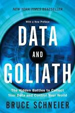 DATA AND GOLIATH:The Hidden Battles to Collect Your Data HARDCOVER NEW FREE SHIP