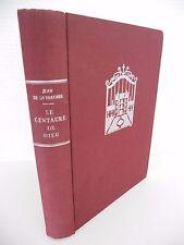LE CENTAURE DE DIEU - Jean de la Varende - Guilde du Livre