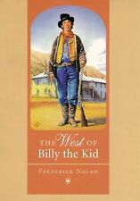 West of Billy the Kid by Frederick Nolan (1999, Paperback)