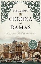 Corona de Damas by Tosca Soto and Sototosca (2015, Paperback)
