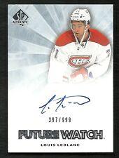 2011-12 SP Authentic Future Watch Rookie Autograph #275 LOUIS LEBLANC  #397/999