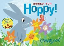 Hooray for Hoppy! by Tim Hopgood (2015, Picture Book)