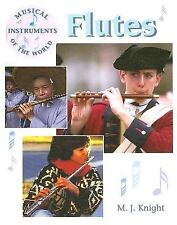 Flutes (Musical Instruments of the World)-ExLibrary
