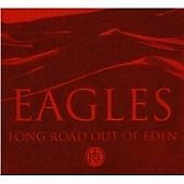 Eagles - Long Road Out of Eden (2007) 2 cd set