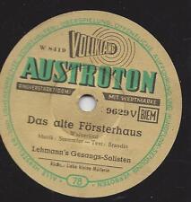 LEHMANN'S GESANGS-SOLISTEN : Das alte Försterhaus  +  Liebe kleine Müllerin