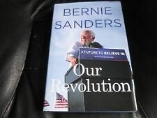 BERNIE SANDERS SIGNED - OUR REVOLUTION Limited First Hardcover Edition NEW 2016