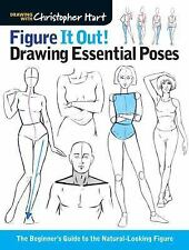 Christopher Hart Figure It Out!: Figure It Out : Drawing Essential Poses by...