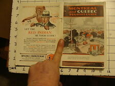 Vintage Travel Paper: MONTREAL AND QUEBEC TOURIST GUIDE, w/ fold out map, 1929