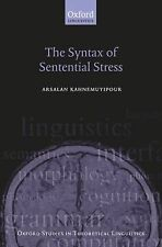 The Syntax of Sentential Stress by Arsalan Kahnemuyipour (2009, Hardcover)