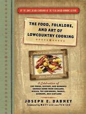 The Food, Folklore, and Art of Lowcountry Cooking: A Celebration of the Foods, H