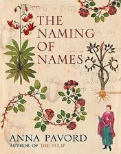 The Naming of Names: The Search for Order in the World of Plants, Pavord, Anna,