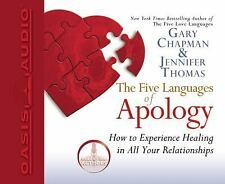 The Five Languages of Apology : How to Experience Healing in All Your...