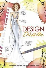 Design Disaster (Chloe by Design) by Gurevich, Margaret