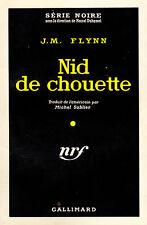 Nid de chouette / J.M. FLYNN // Série Noire // Policier