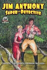 Jim Anthony-Super-Detective: Jim Anthony-Super-Detective Volume 4 by Erwin...