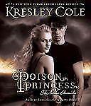 Poison Princess The Arcana Chronicles - Cole, Kresley - Audio CD