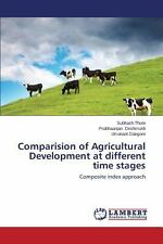 Comparision of Agricultural Development at Different Time Stages by Dangore...
