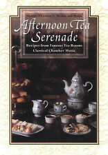 Afternoon Tea Serenade: Recipes from Famous Tea Rooms Classical Chamber Music [W