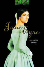 The Oxford Bookworms Library: Stage 6: 2,500 Headwords: Jane Eyre (Oxford Bookwo