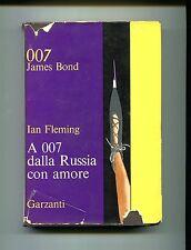 Ian Fleming # A 007, DALLA RUSSIA CON AMORE # Garzanti Editore 1965