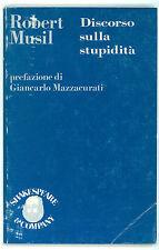 MUSIL ROBERT DISCORSO SULLA STUPIDITA' SHAKESPEARE & COMPANY 1980 FILOSOFIA