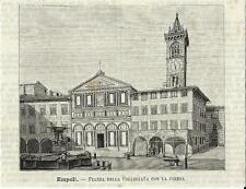 Stampa antica EMPOLI Piazza della Collegiata Firenze 1891 Old antique print