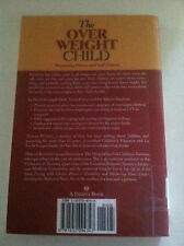 The Overweight Child : Promoting Fitness and Self-Esteem by Teresa Pitman #3129