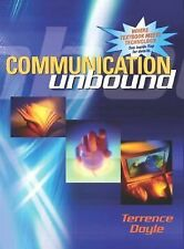 Communication Unbound (CD and Access Code Card for online text) Doyle, Terrence